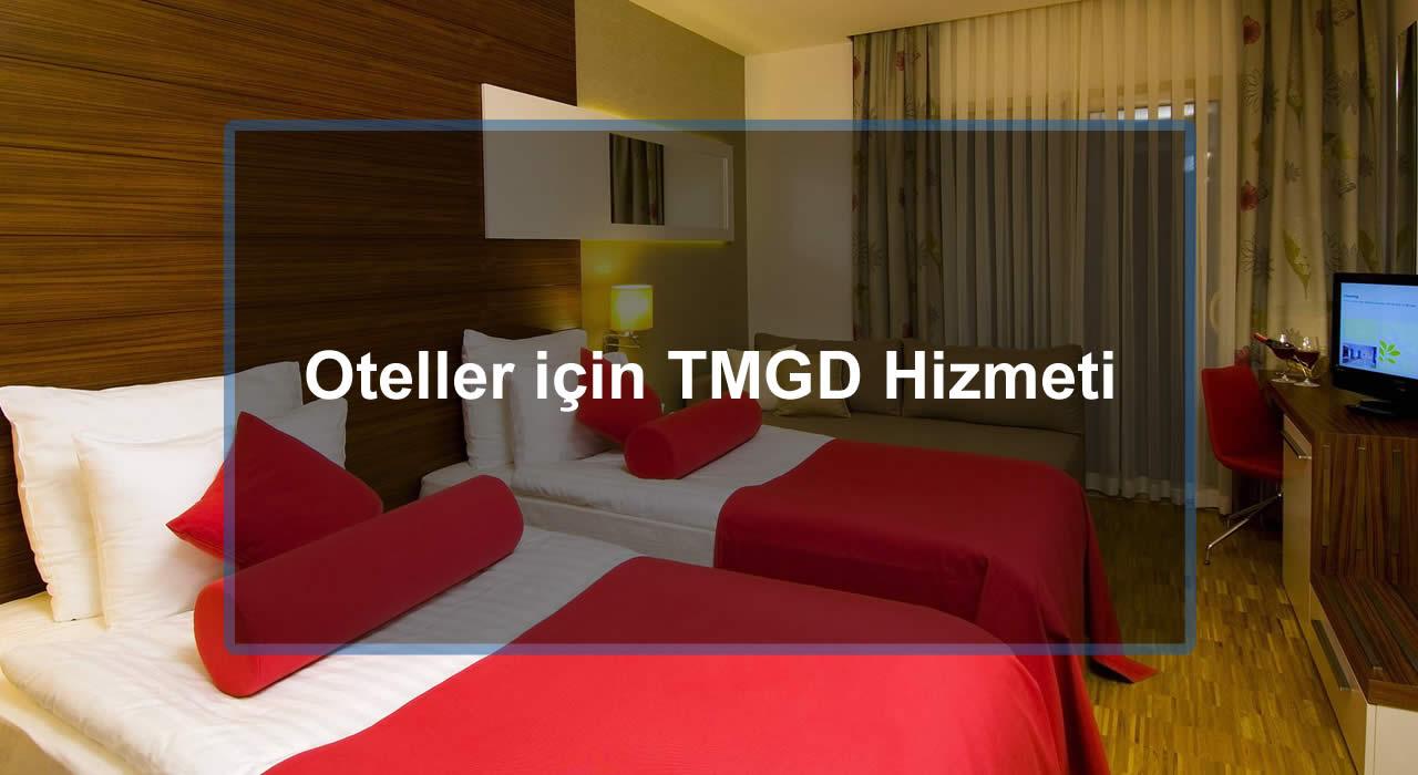 Oteller için TMGD Hizmeti